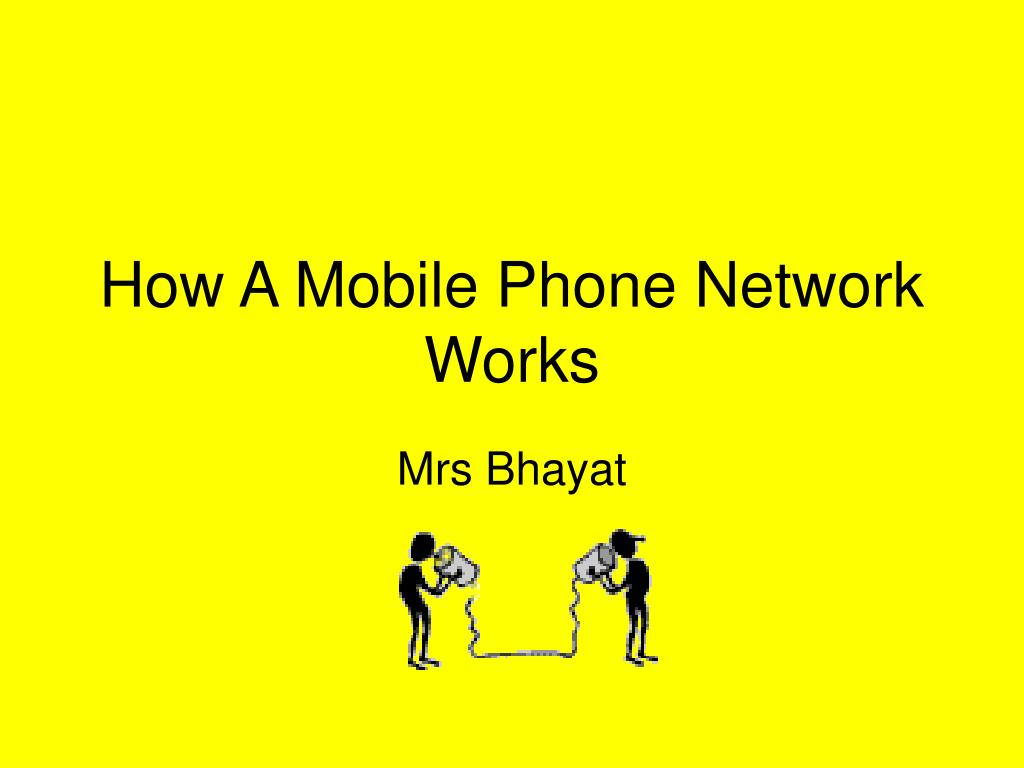 How A Mobile Phone Network Works