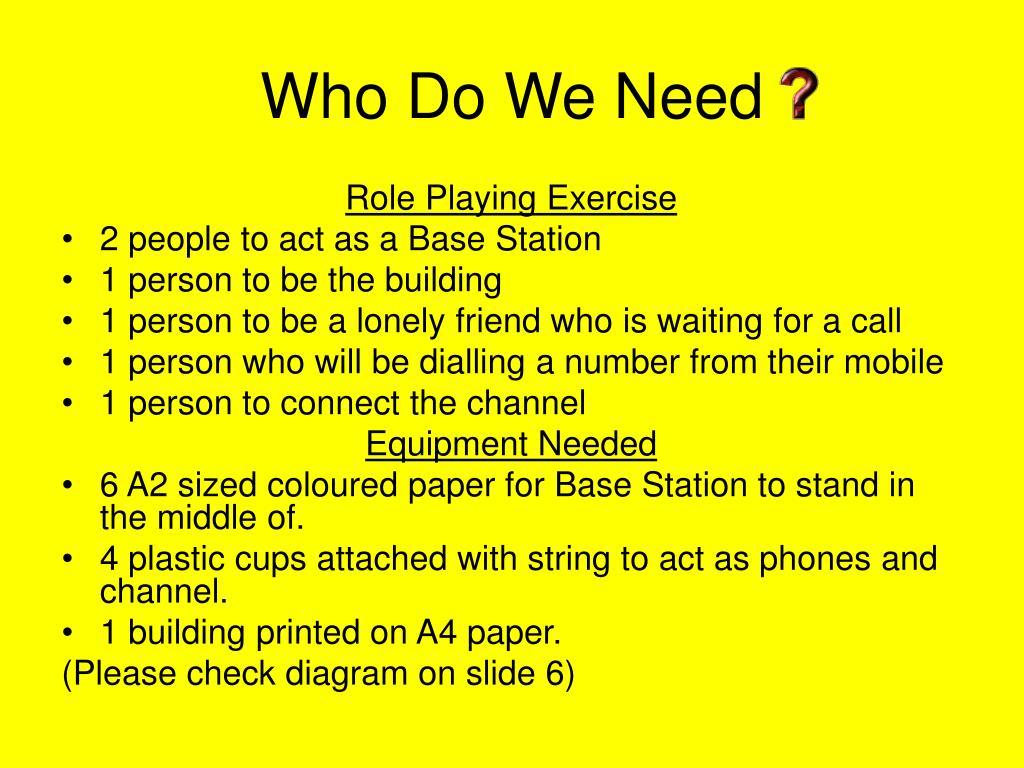 Who Do We Need