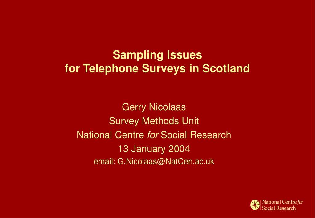 sampling issues for telephone surveys in scotland l.