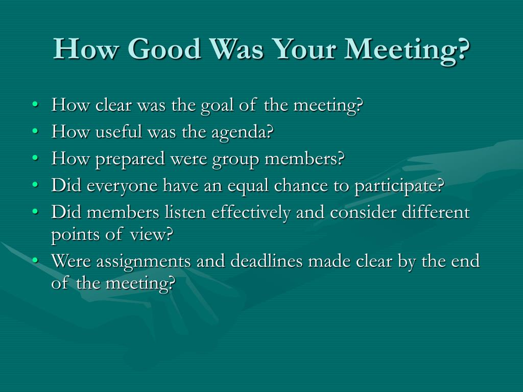 How Good Was Your Meeting?