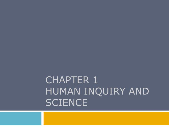 chapter 1 human inquiry and science n.
