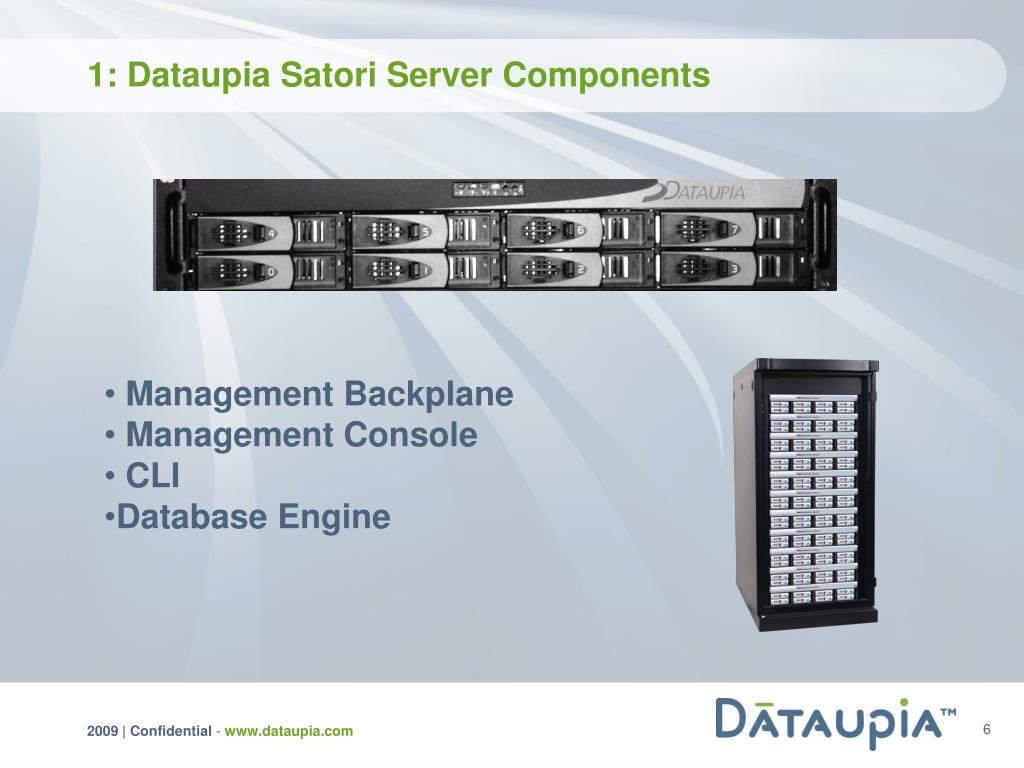 1: Dataupia Satori Server Components