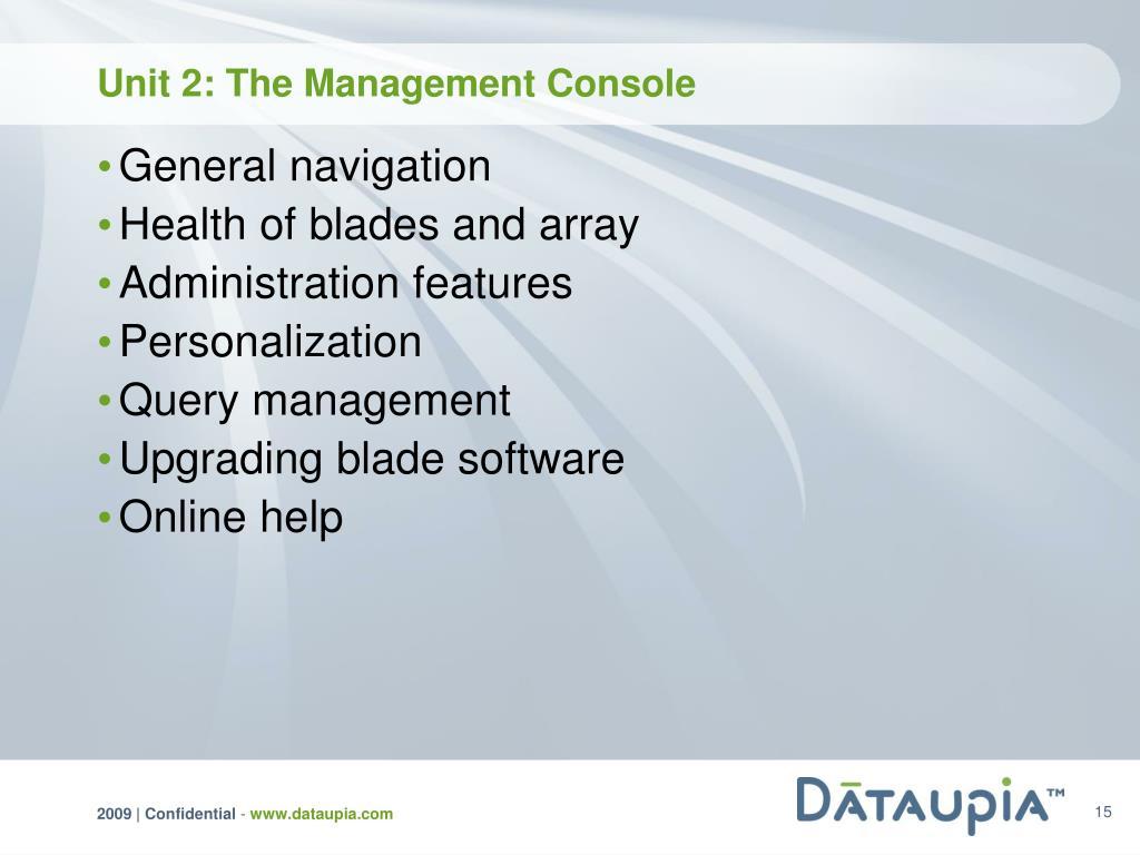 Unit 2: The Management Console