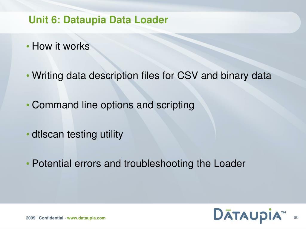 Unit 6: Dataupia Data Loader