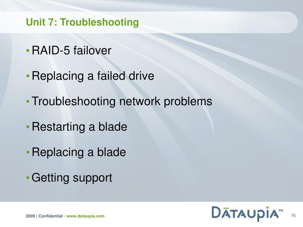 Unit 7: Troubleshooting