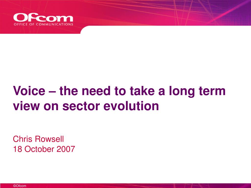 Voice – the need to take a long term view on sector evolution