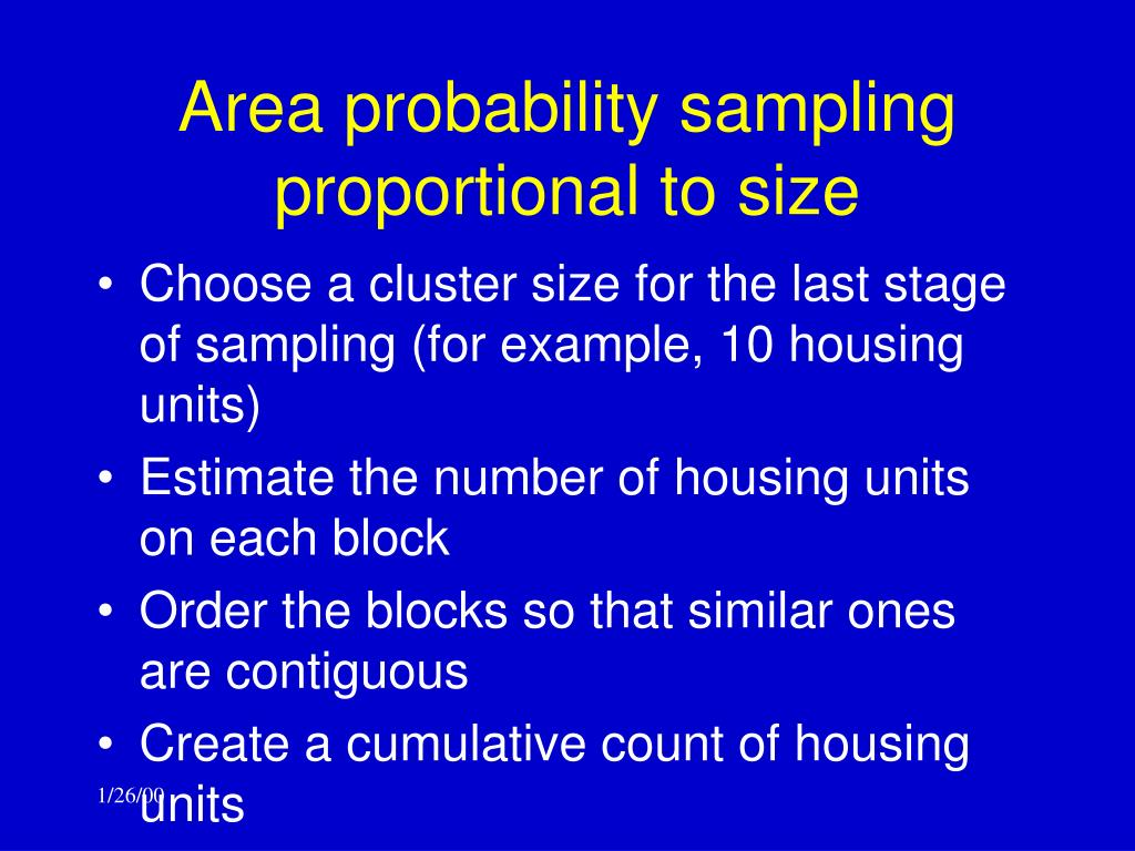 Area probability sampling proportional to size