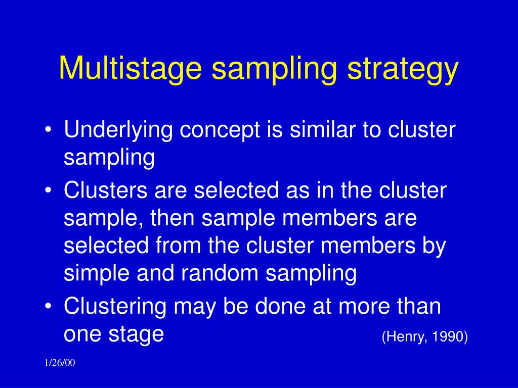 Multistage sampling strategy