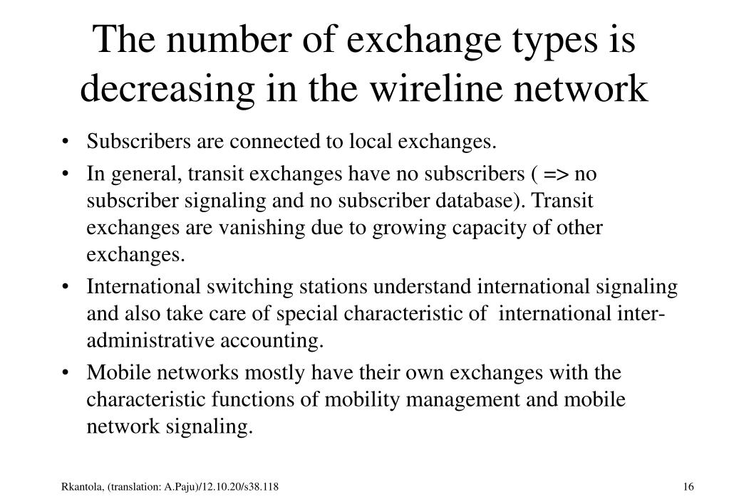 The number of exchange types is decreasing in the wireline network
