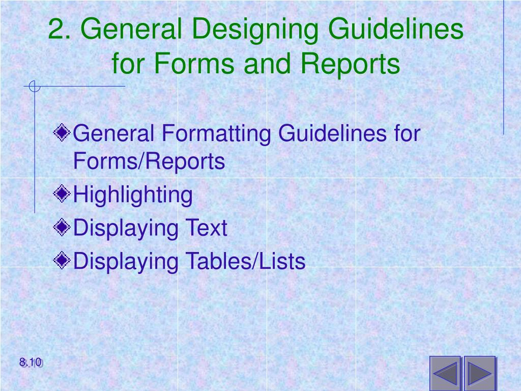 2. General Designing Guidelines for Forms and Reports