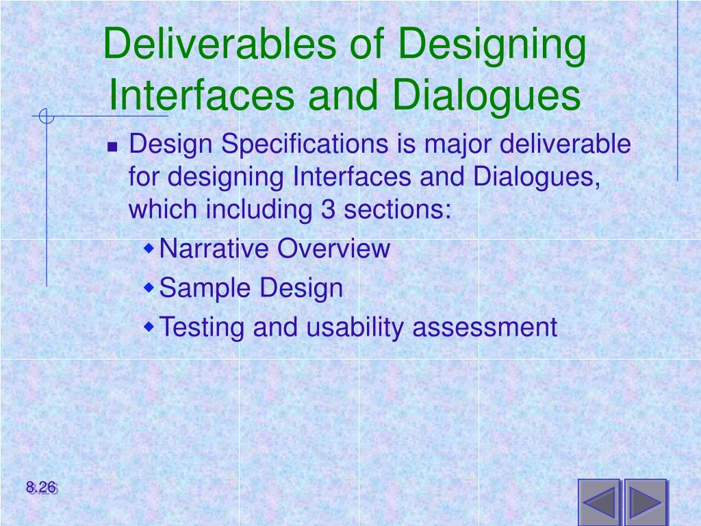 Deliverables of Designing Interfaces and Dialogues