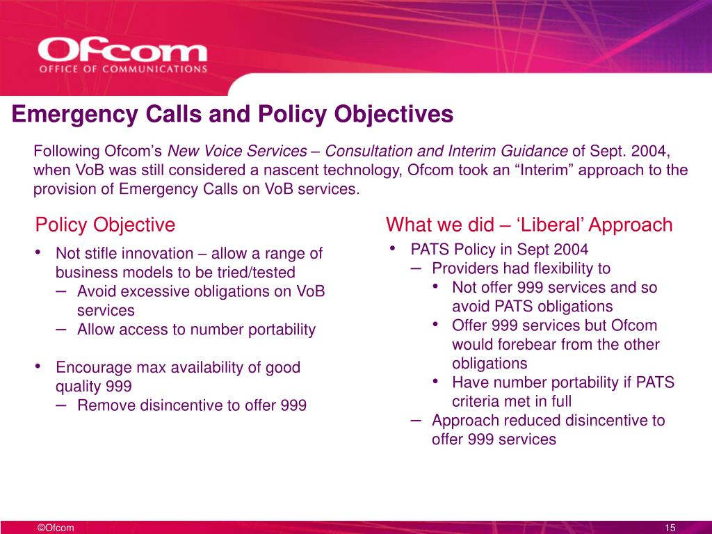 Emergency Calls and Policy Objectives
