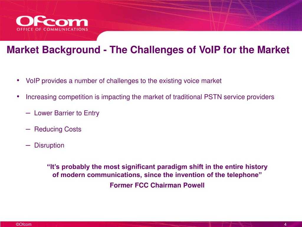 Market Background - The Challenges of VoIP for the Market