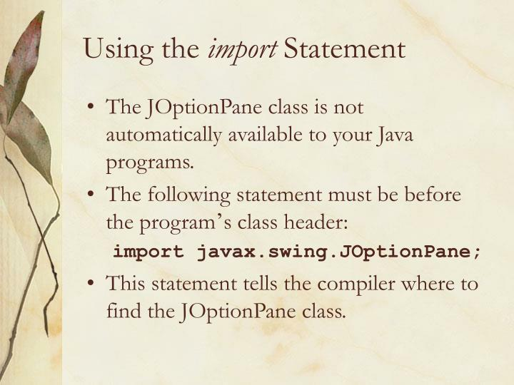 Using the import statement