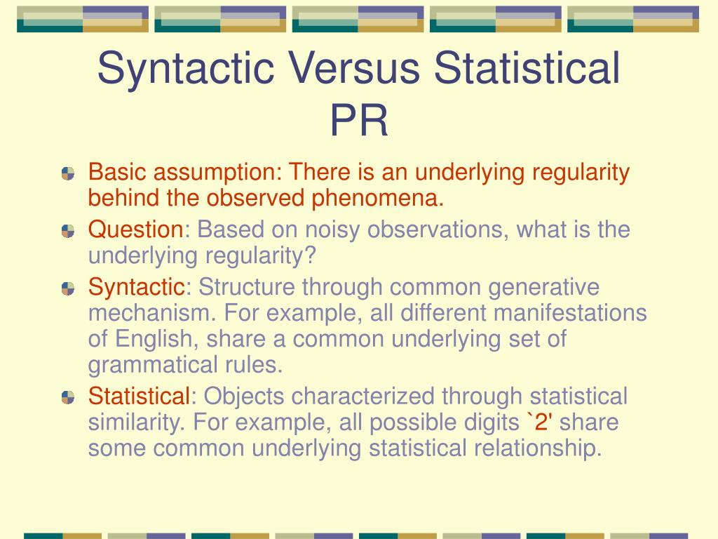 Syntactic Versus Statistical PR