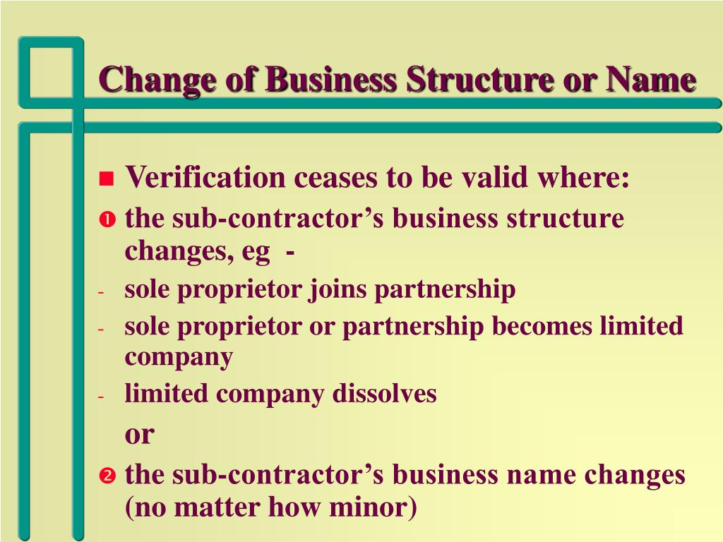Change of Business Structure or Name