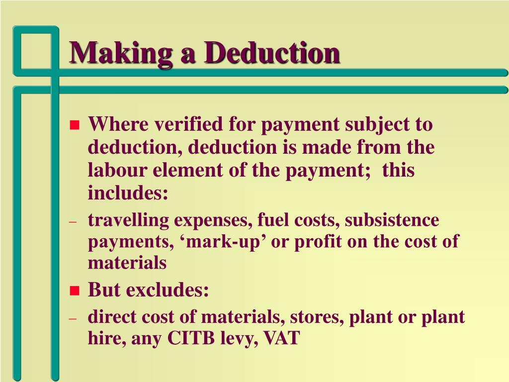 Making a Deduction