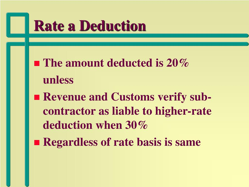 Rate a Deduction