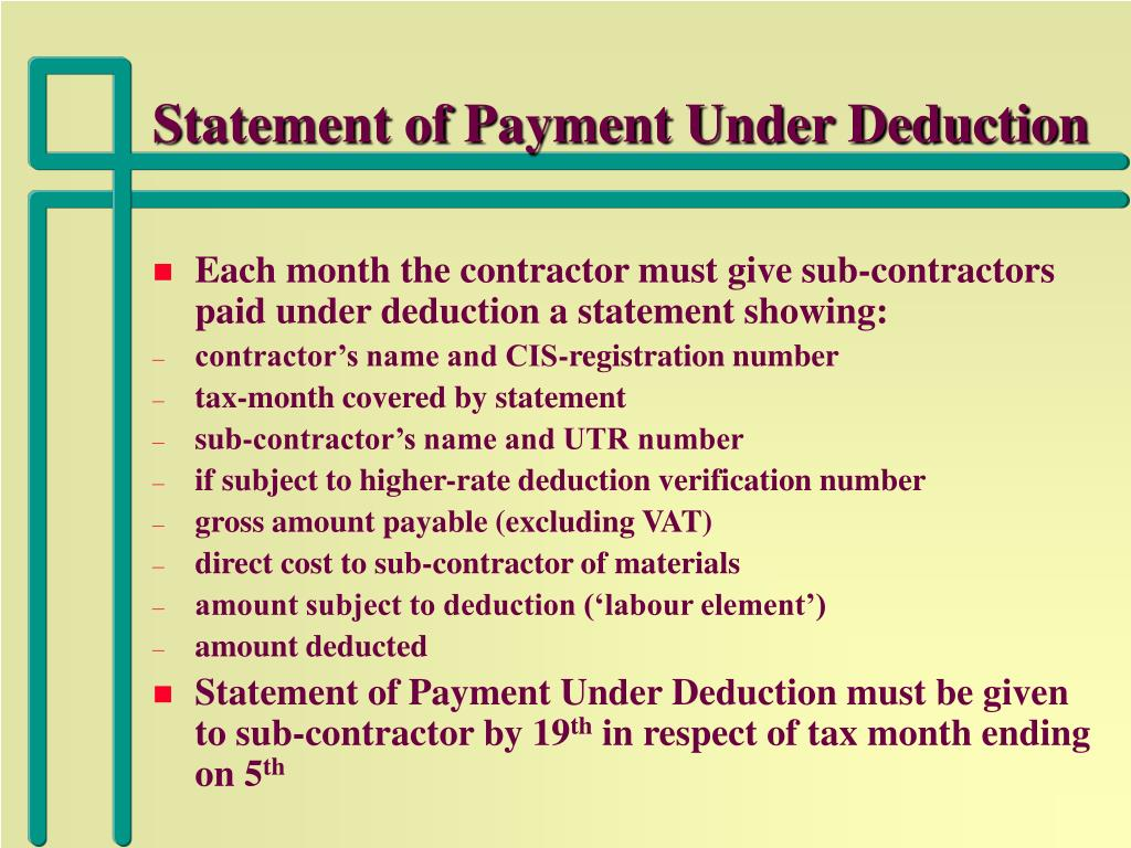 Statement of Payment Under Deduction