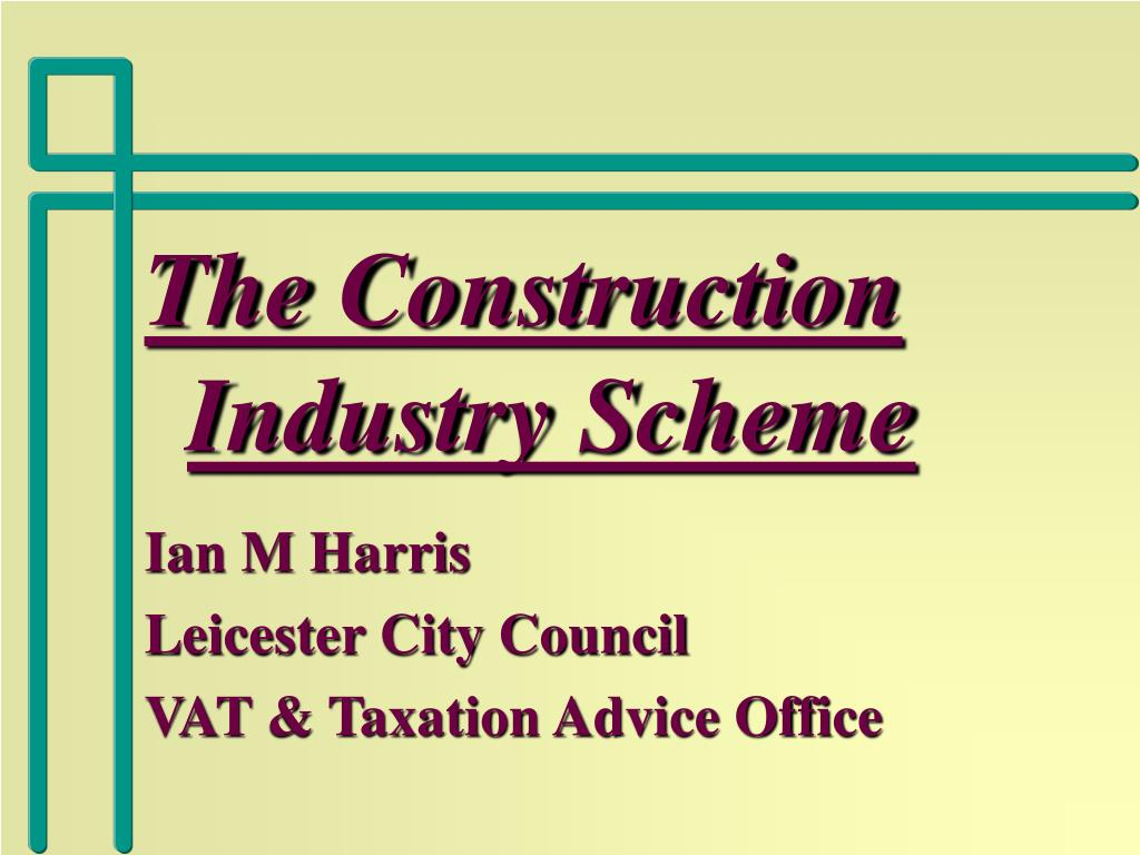 The Construction Industry Scheme