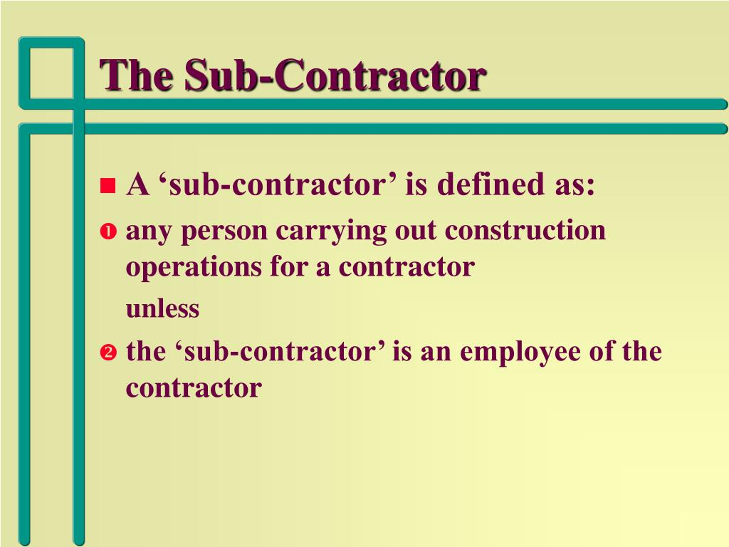 The Sub-Contractor