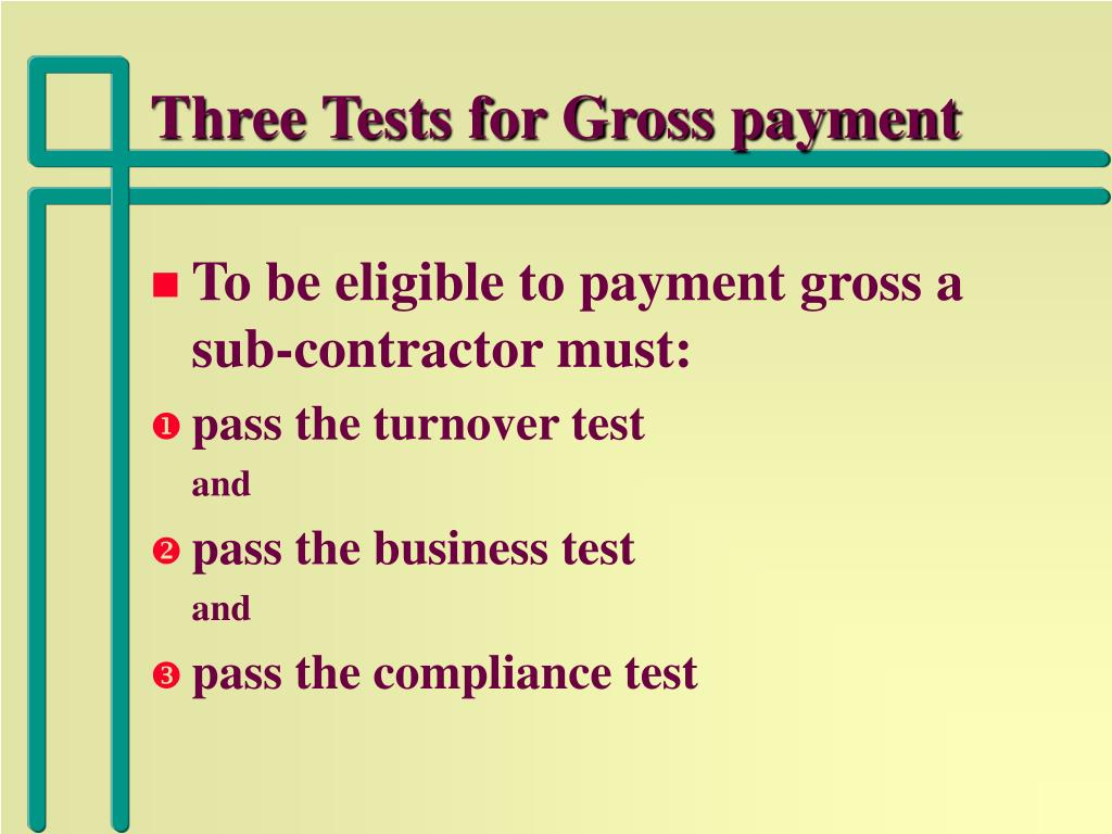 Three Tests for Gross payment