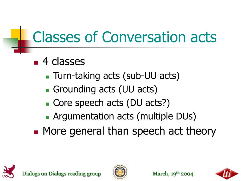 Classes of Conversation acts