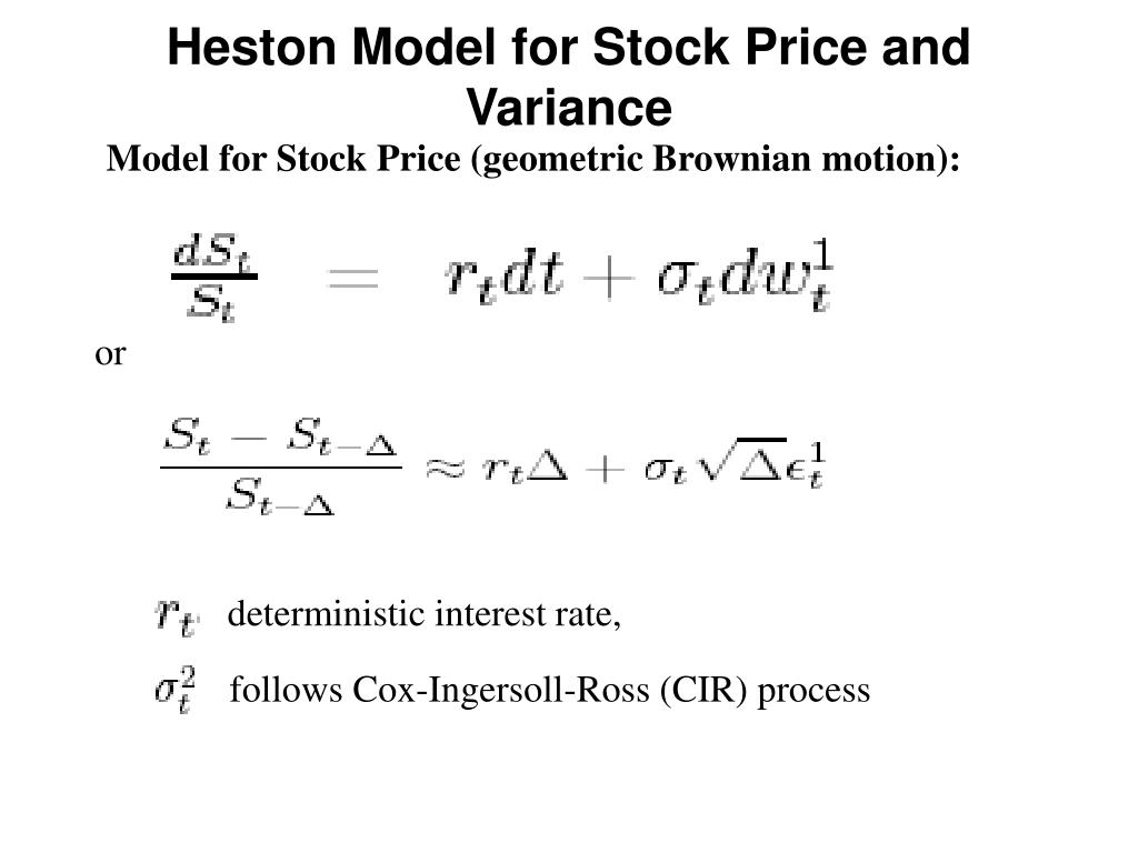 Heston Model for Stock Price and Variance