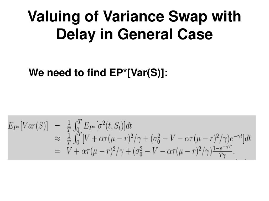 Valuing of Variance Swap with Delay in General Case