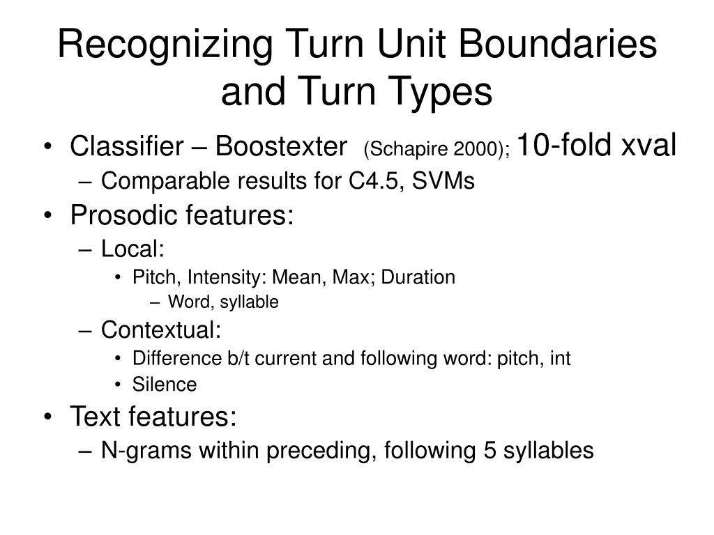 Recognizing Turn Unit Boundaries and Turn Types
