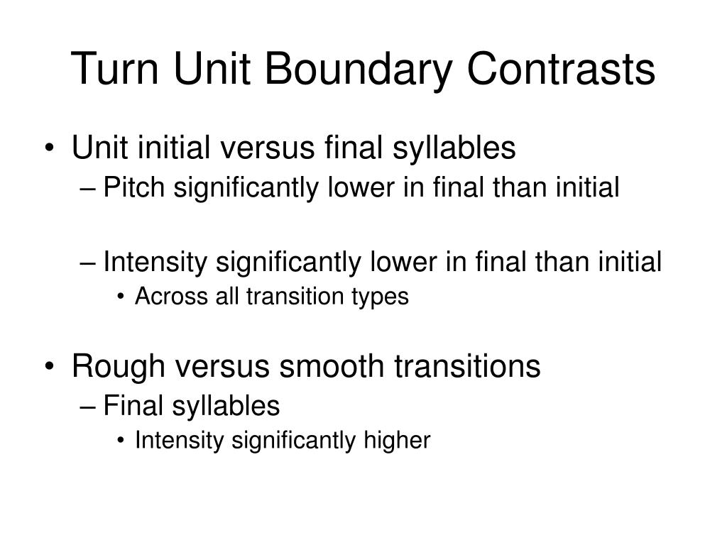 Turn Unit Boundary Contrasts