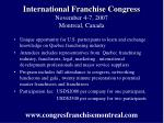 international franchise congress november 4 7 2007 montreal canada