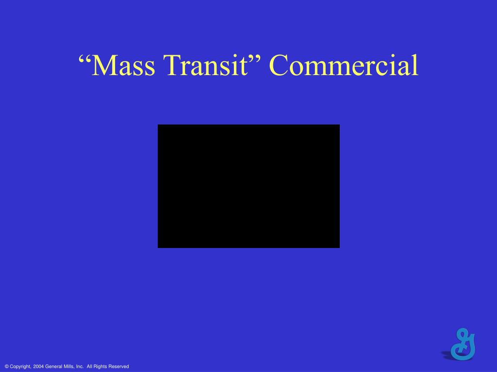 """Mass Transit"" Commercial"