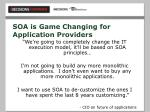 soa is game changing for application providers