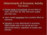 determinants of economic activity main results