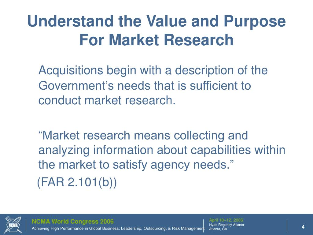 Understand the Value and Purpose For Market Research