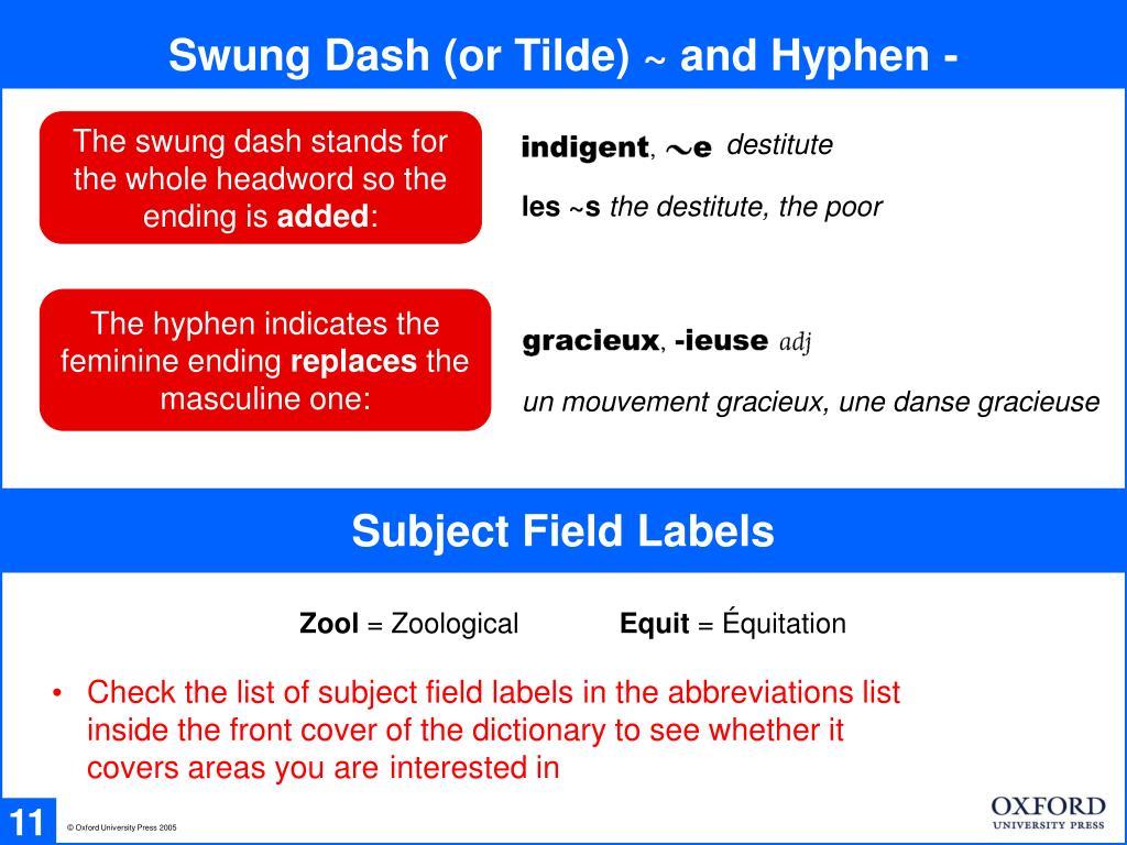 Swung Dash (or Tilde) ~ and Hyphen -