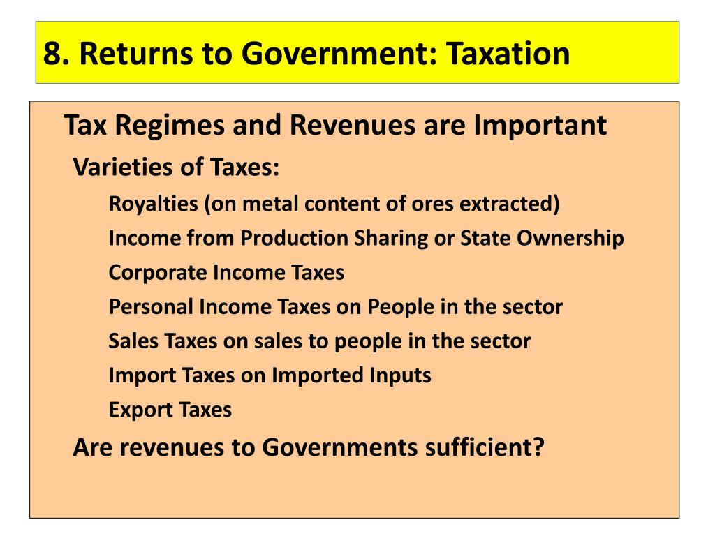 8. Returns to Government: Taxation