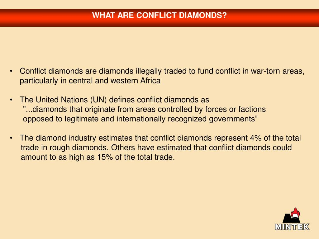 WHAT ARE CONFLICT DIAMONDS?