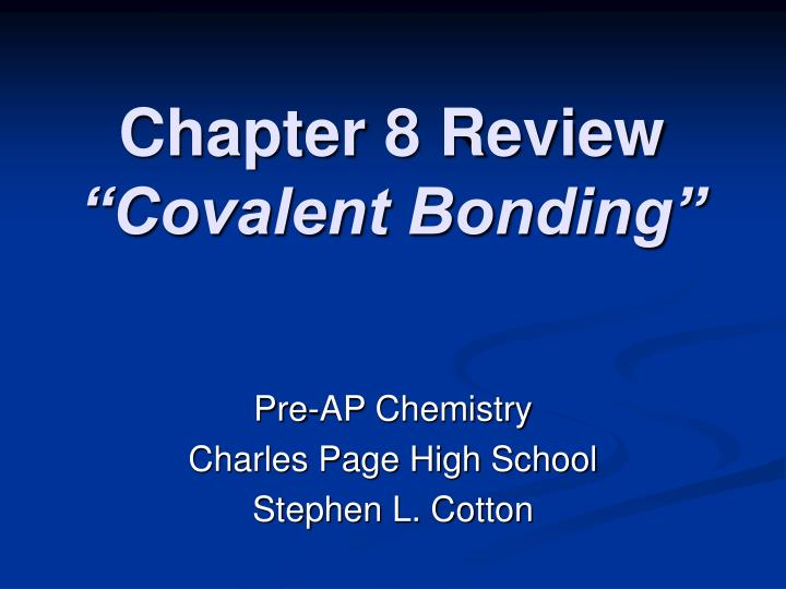 chapter 8 review covalent bonding n.