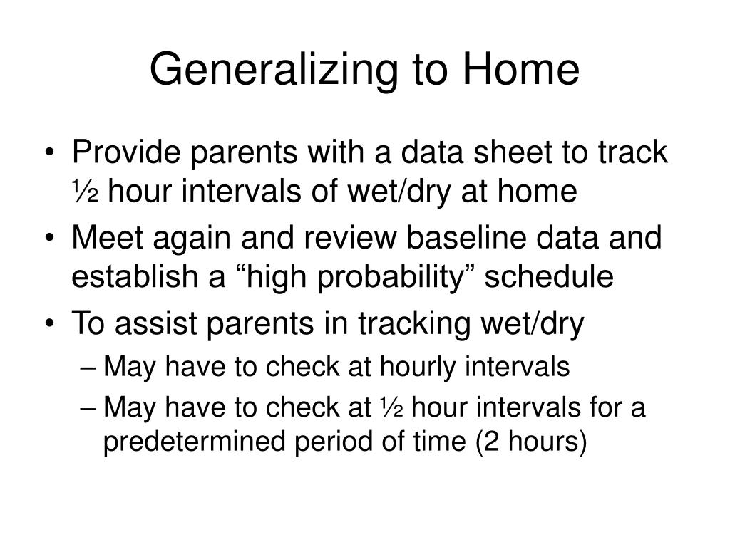 Generalizing to Home