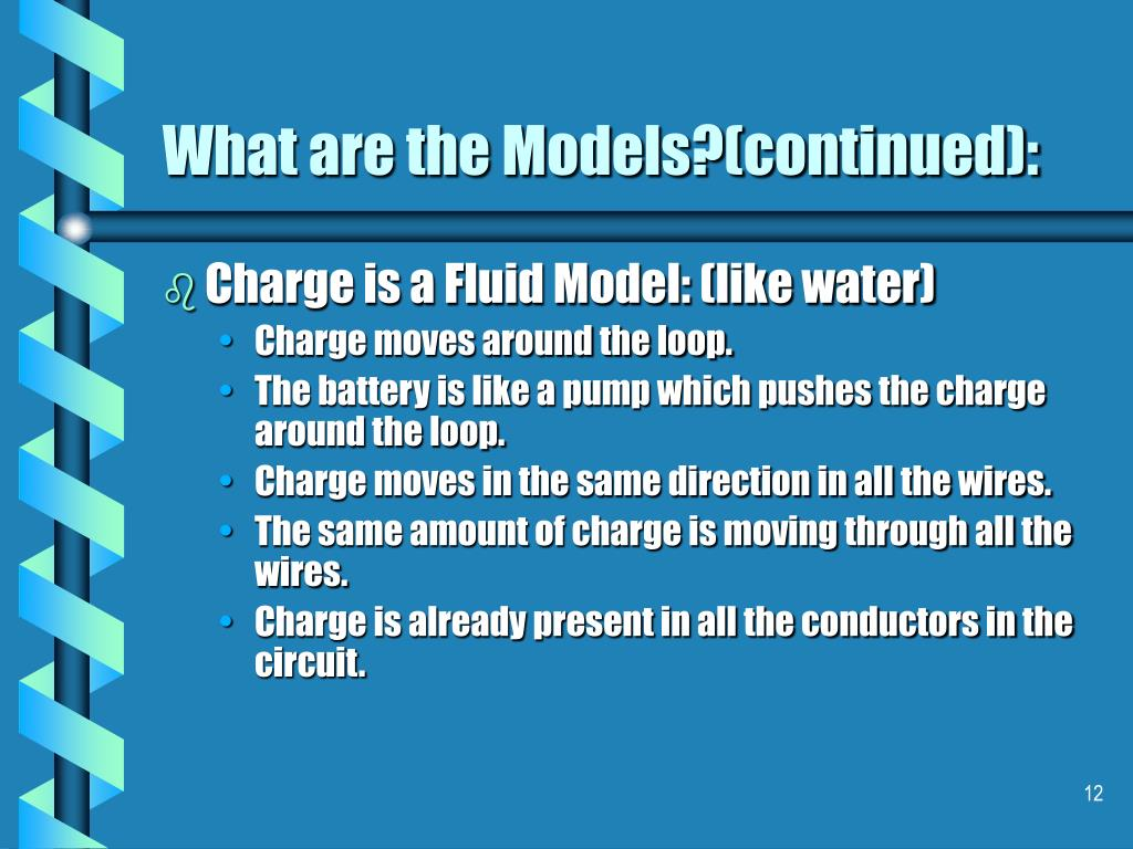 What are the Models?(continued):