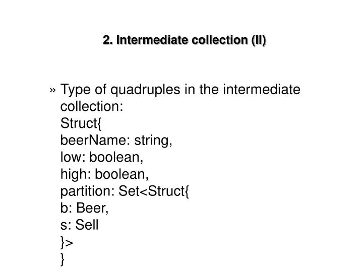 2. Intermediate collection (II)