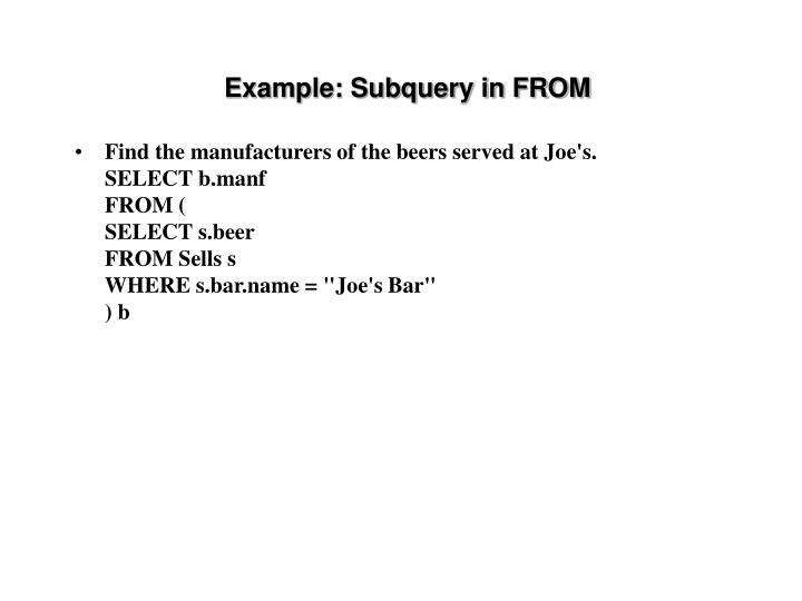 Example: Subquery in FROM