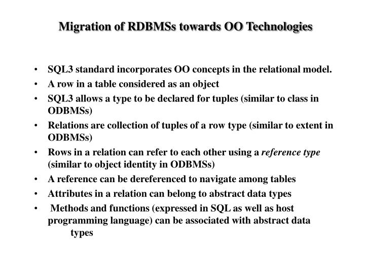 Migration of RDBMSs towards OO Technologies