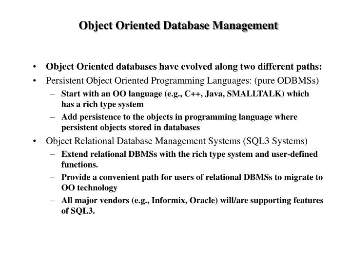 Object Oriented Database Management