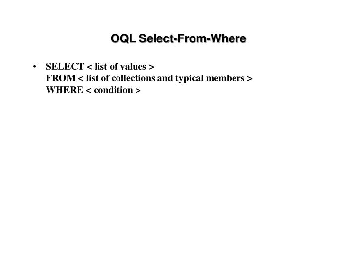 OQL Select-From-Where