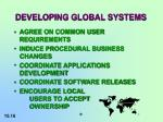 developing global systems
