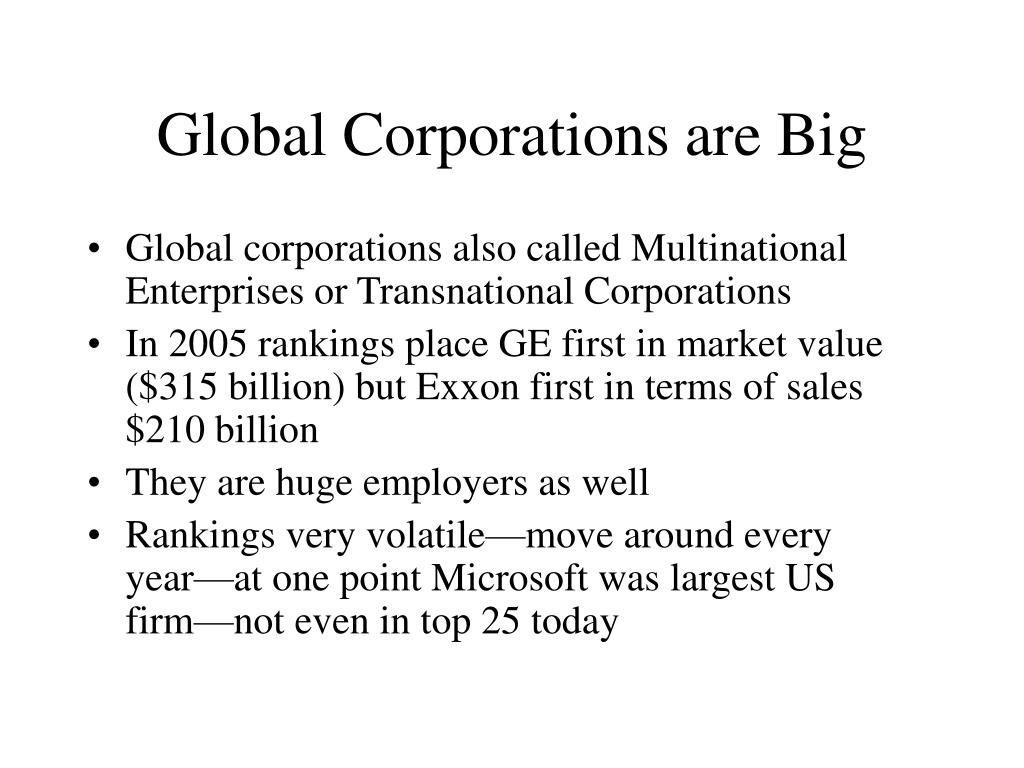 Global Corporations are Big