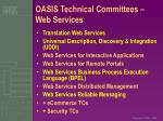 oasis technical committees web services